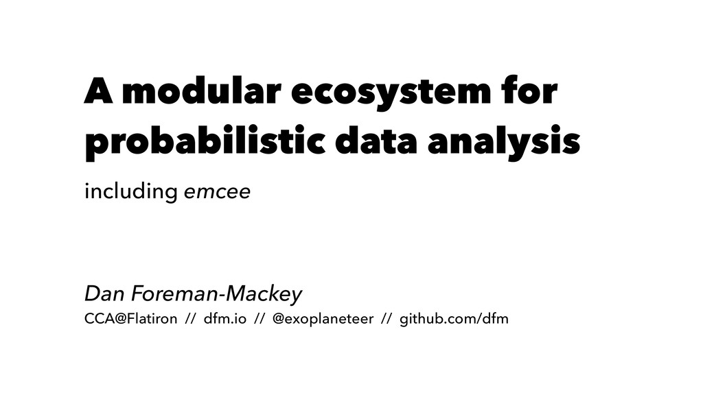 A modular ecosystem for probabilistic data anal...