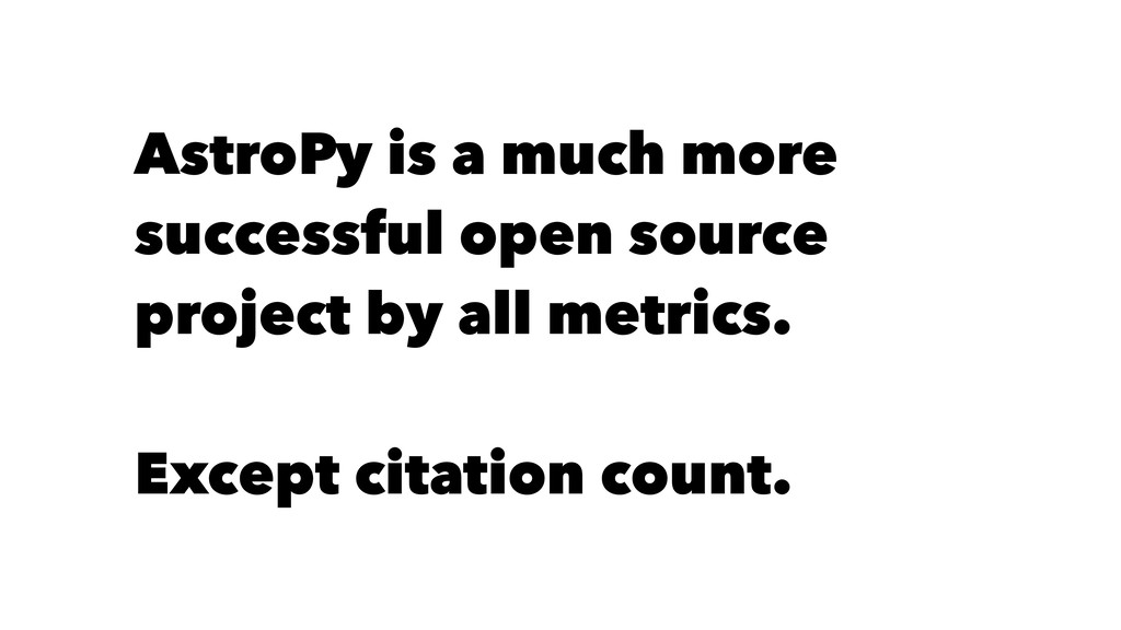 AstroPy is a much more successful open source p...