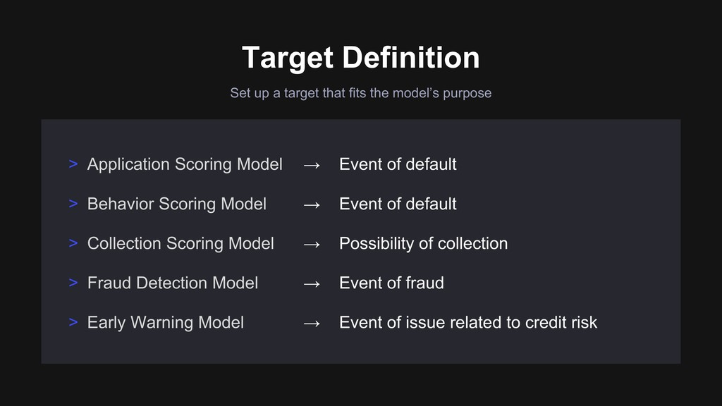Set up a target that fits the model's purpose T...