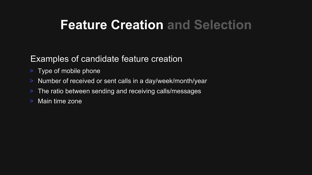 Feature Creation and Selection Examples of cand...