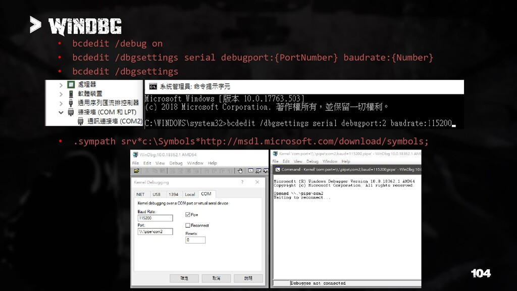 > • bcdedit /debug on • bcdedit /dbgsettings se...