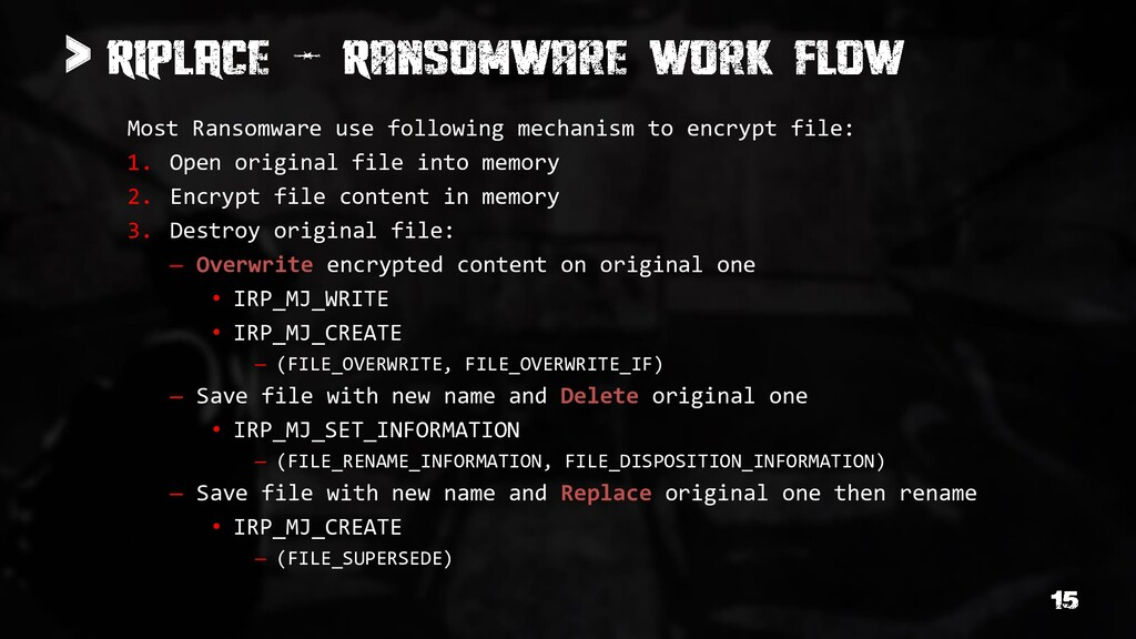 > Most Ransomware use following mechanism to en...