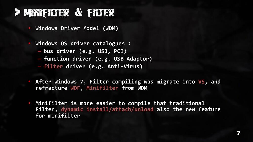 > & • Windows Driver Model (WDM) • Windows OS d...