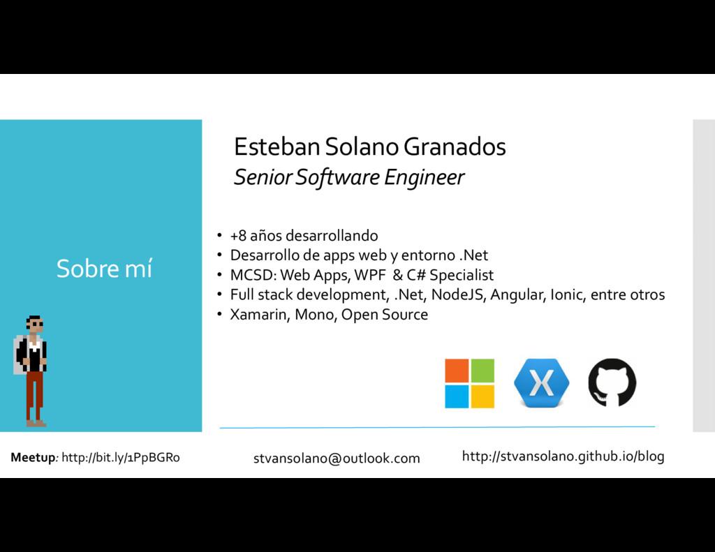 • +8 años desarrollando • Desarrollo de apps we...