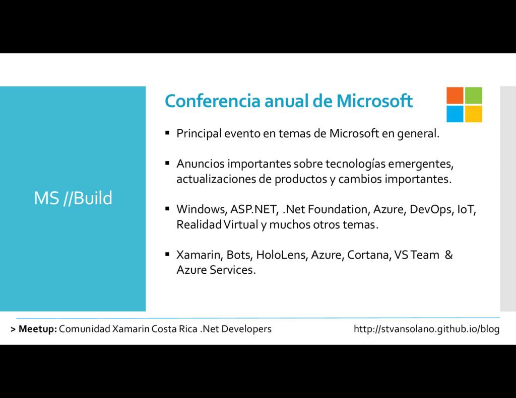 MS //Build > Meetup:Comunidad XamarinCosta Rica...