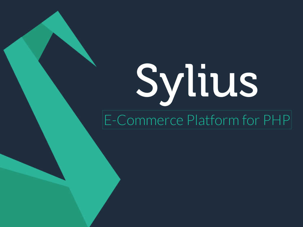 Sylius E-Commerce Platform for PHP