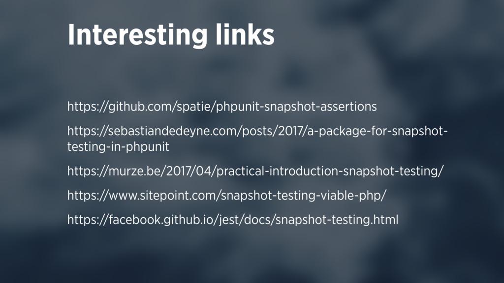 https://github.com/spatie/phpunit-snapshot-asse...