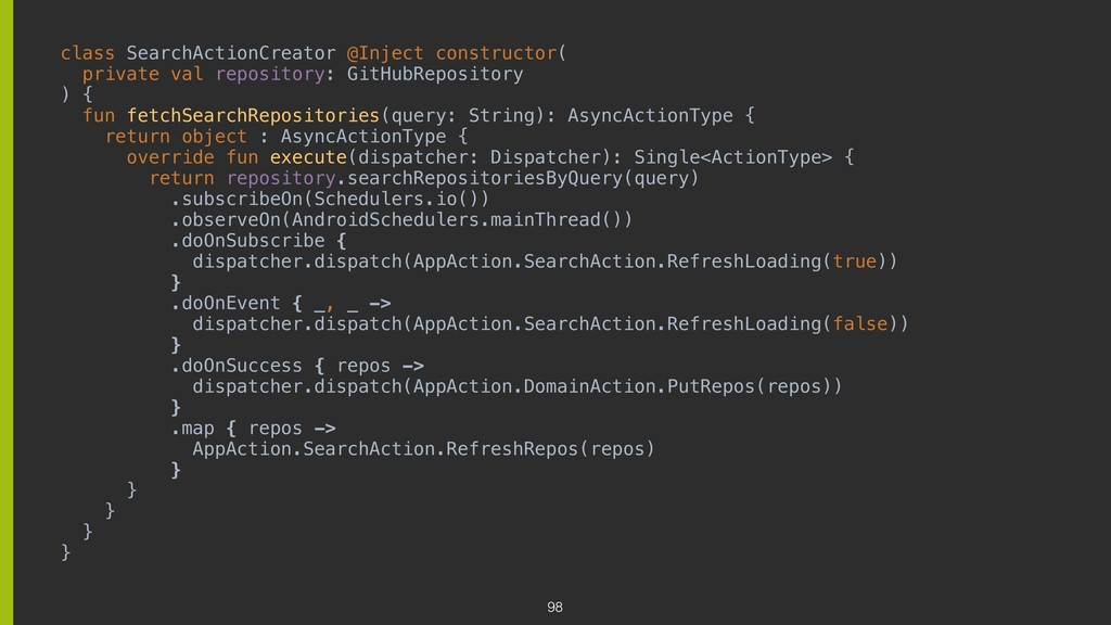 class SearchActionCreator @Inject constructor( ...