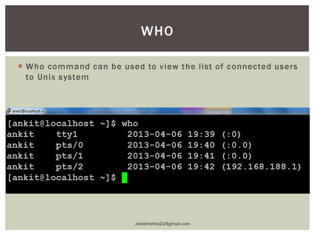  Who command can be used to view the list of c...