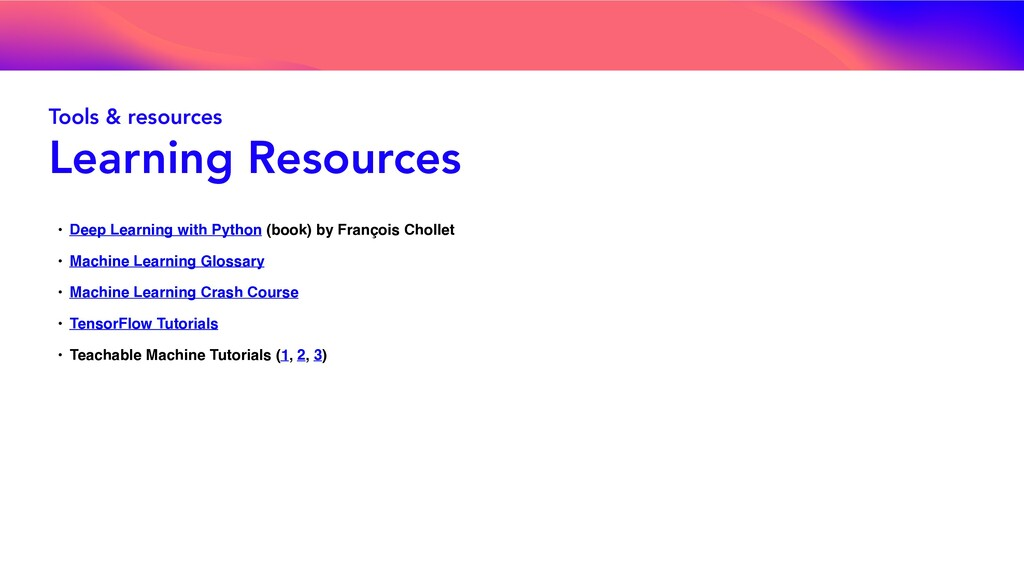 Tools & resources Learning Resources • Deep Lea...