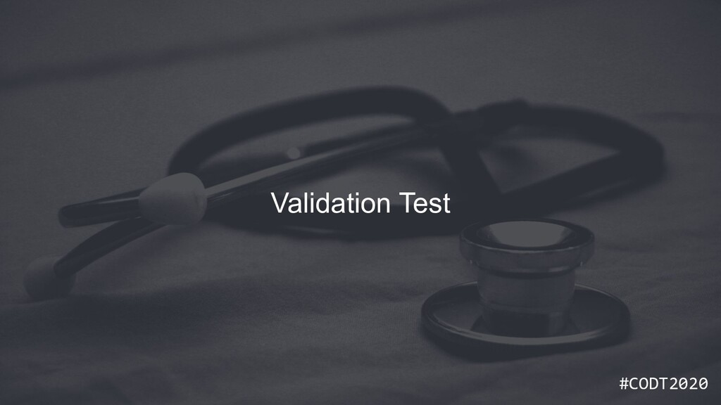 #CODT2020 #CODT2020 Validation Test