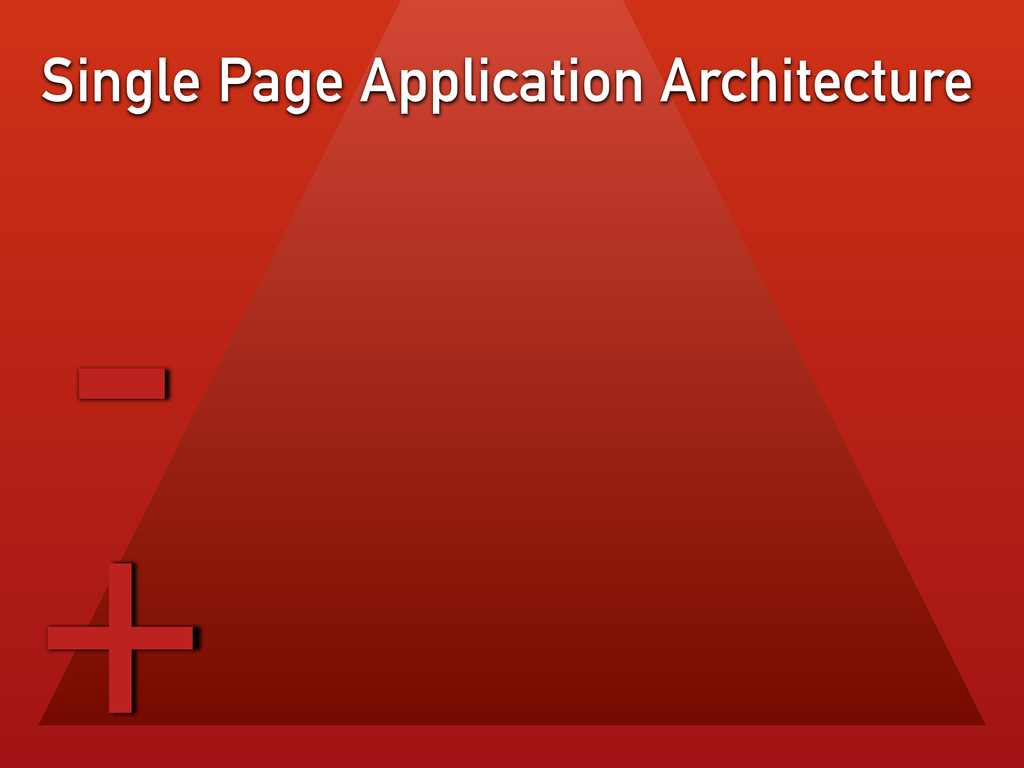 Single Page Application Architecture - +