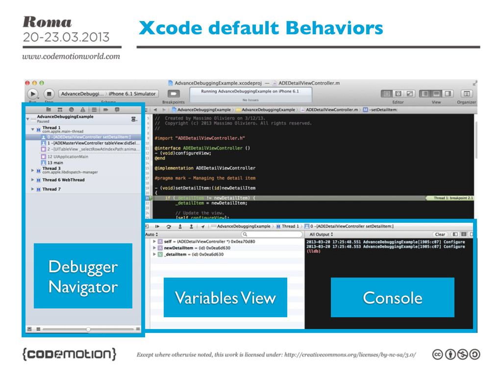 Xcode default Behaviors Variables View Console ...