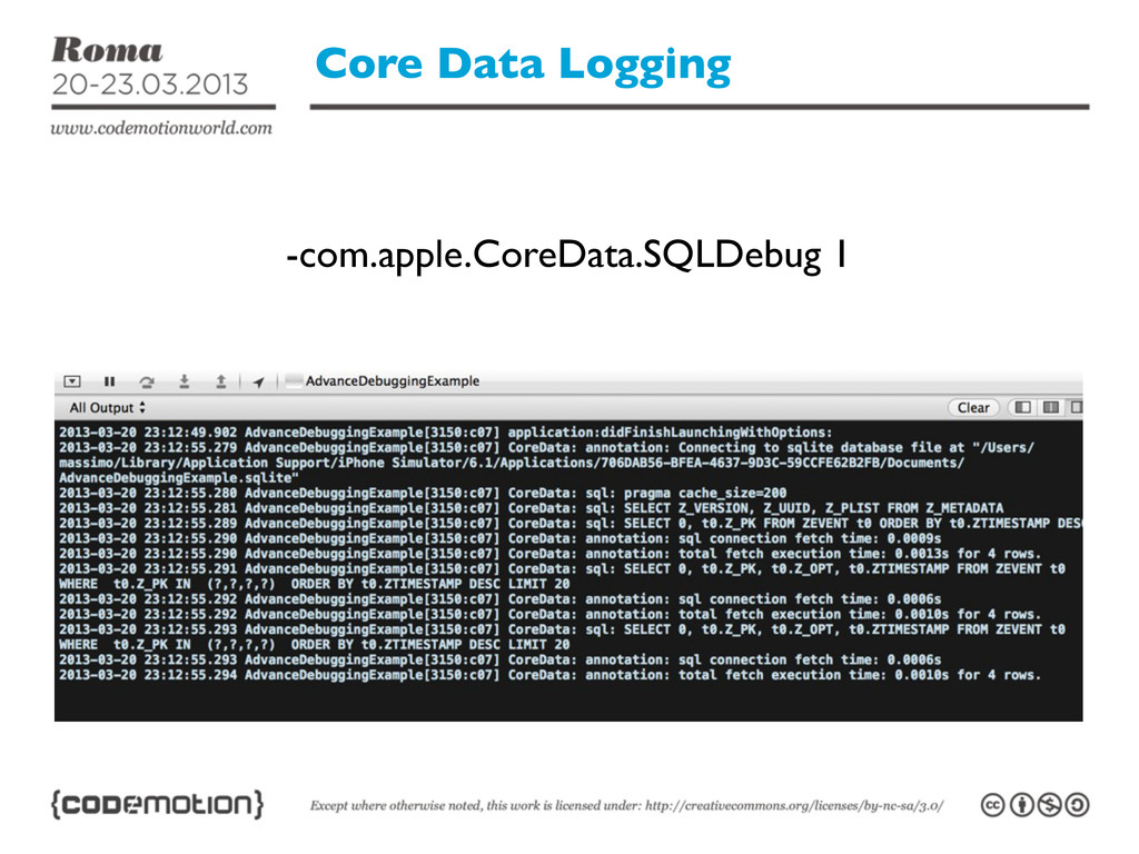Core Data Logging -com.apple.CoreData.SQLDebug 1