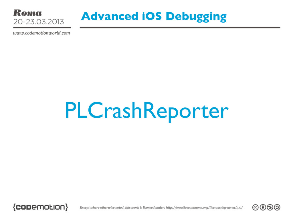 Advanced iOS Debugging PLCrashReporter