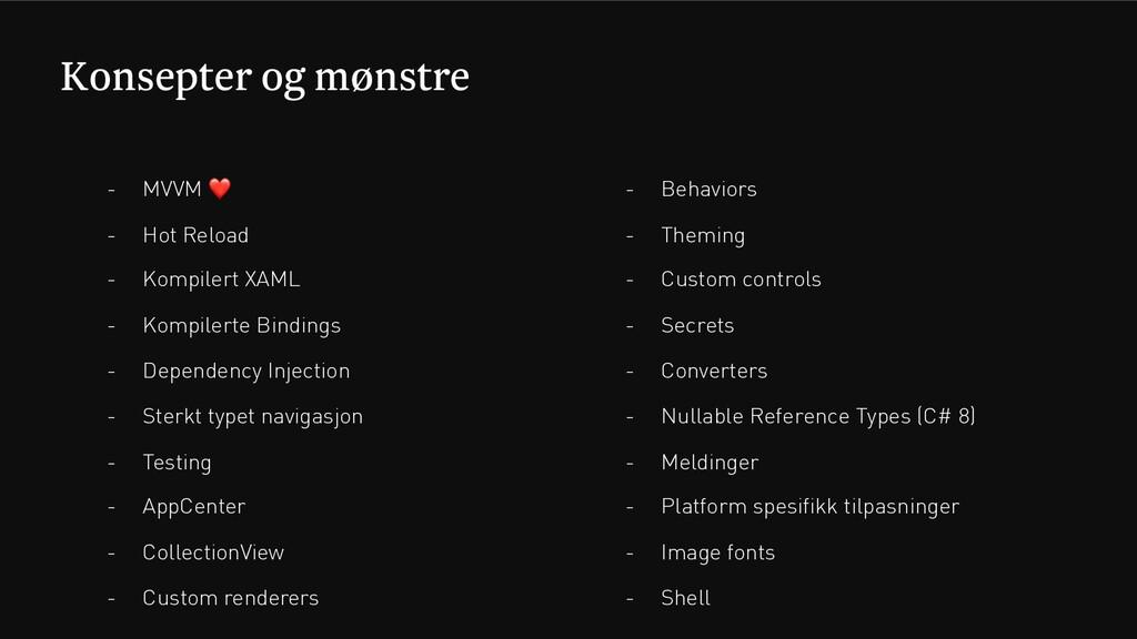 Konsepter og mønstre - MVVM ❤ - Hot Reload - Ko...