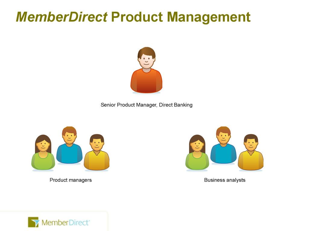 MemberDirect Product Management Senior Product ...