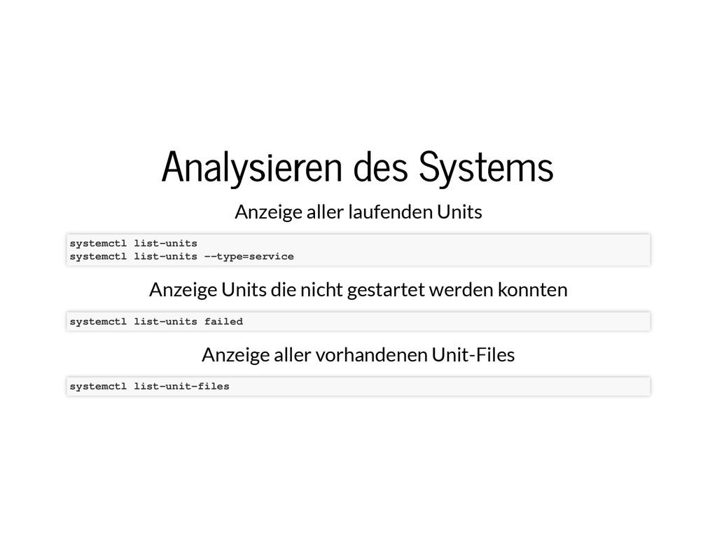 Analysieren des Systems Analysieren des Systems...