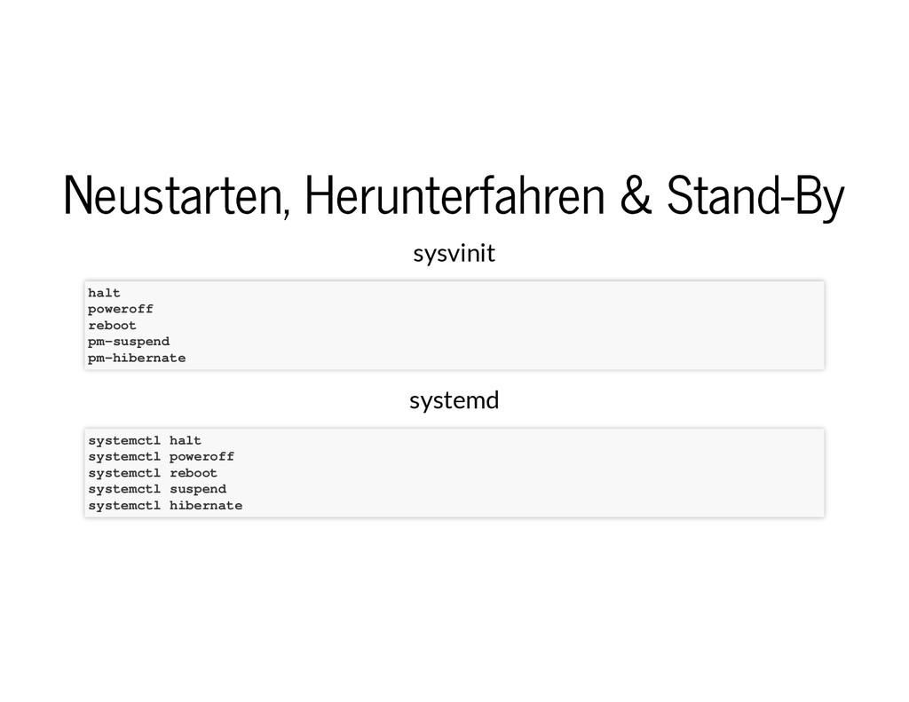 Neustarten, Herunterfahren & Stand-By Neustarte...