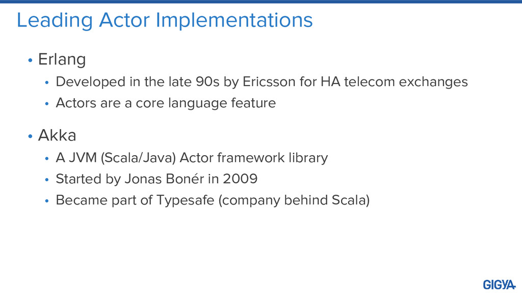 Leading Actor Implementations • Erlang • Develo...