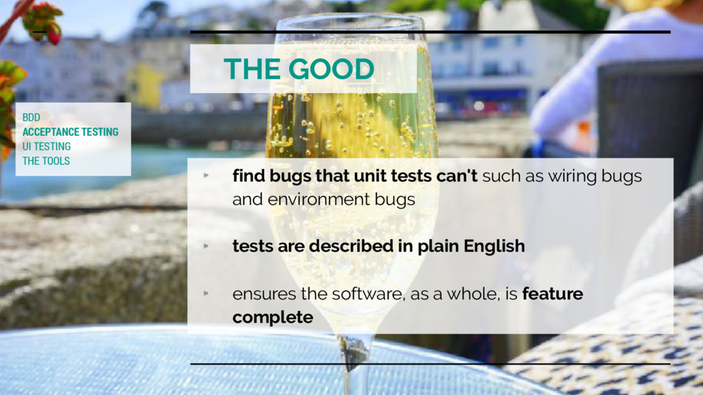 THE GOOD BDD ACCEPTANCE TESTING UI TESTING THE ...