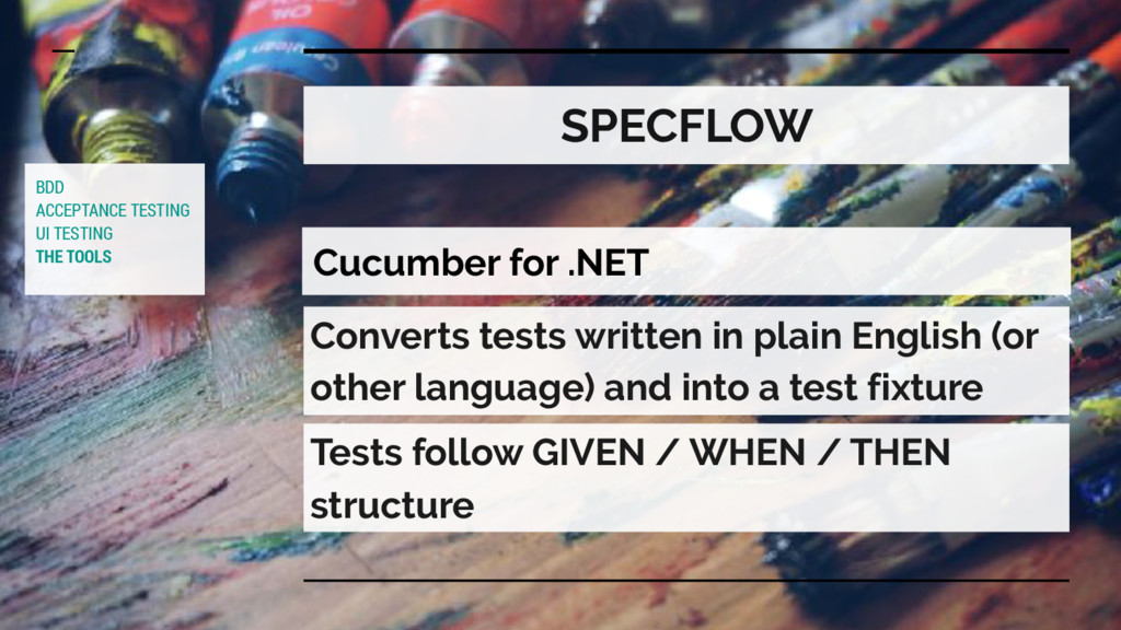 SPECFLOW Cucumber for .NET Converts tests writt...