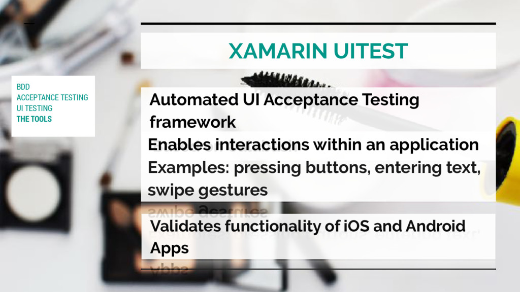 XAMARIN UITEST Based on Calabash Validates func...
