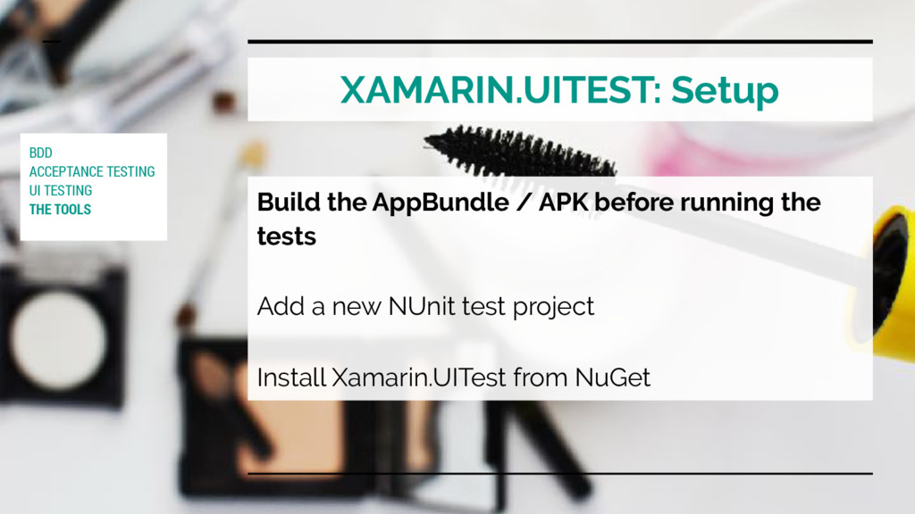 XAMARIN.UITEST: Setup Build the AppBundle / APK...
