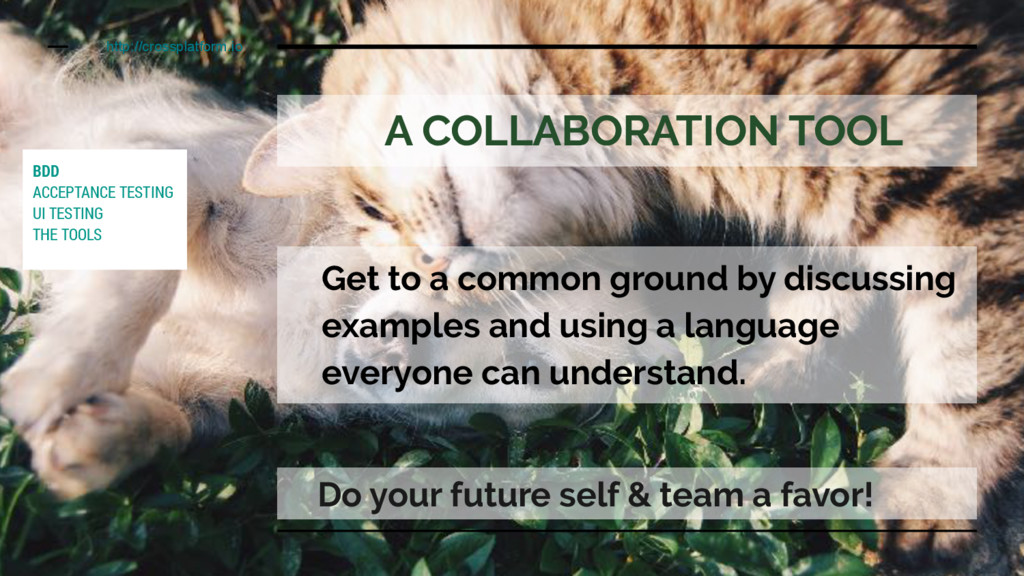 A COLLABORATION TOOL Get to a common ground by ...