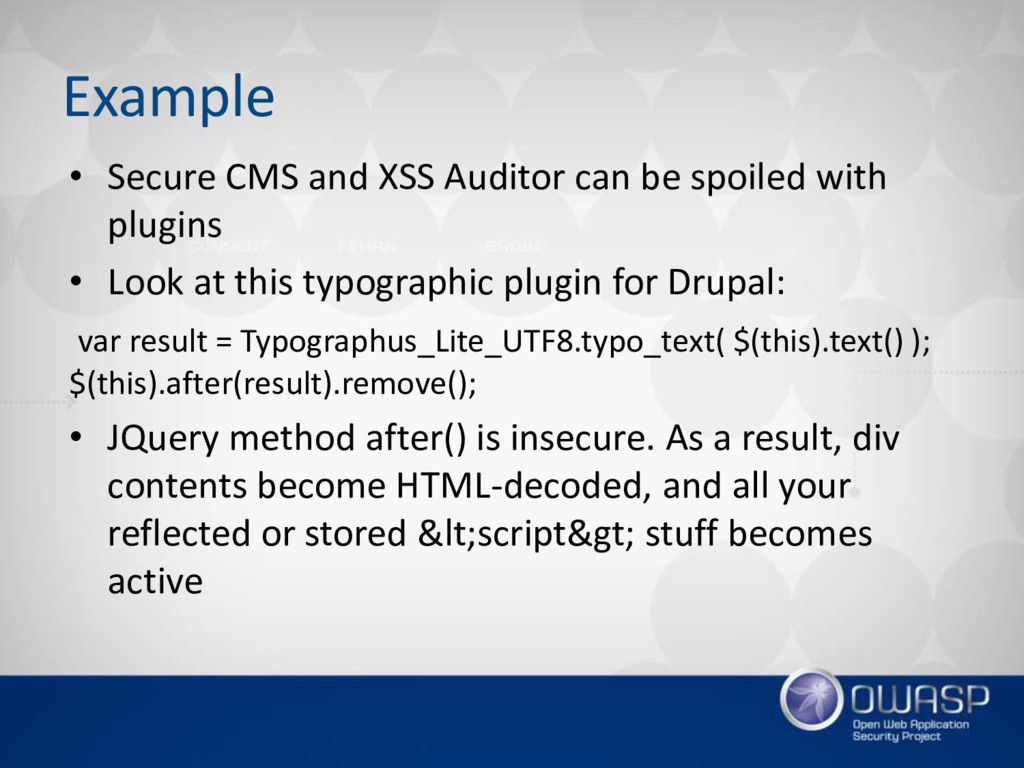 Example • Secure CMS and XSS Auditor can be spo...