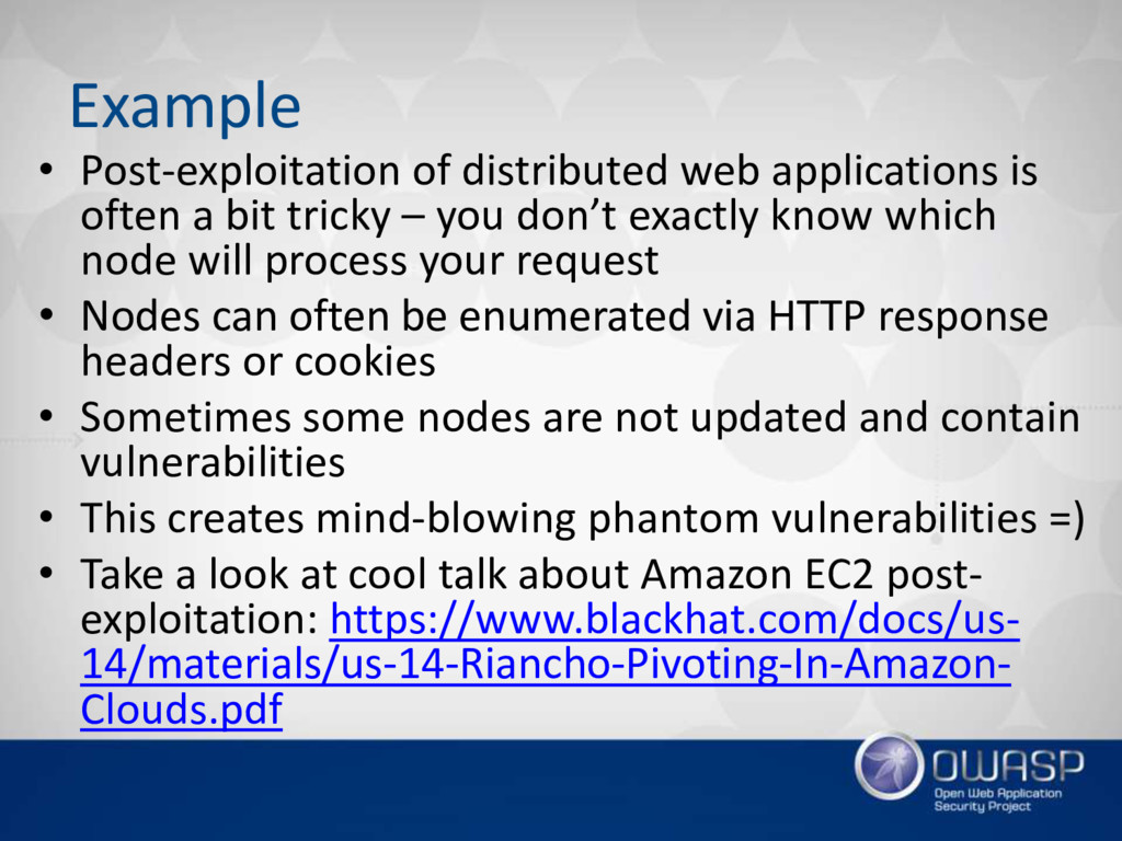 Example • Post-exploitation of distributed web ...