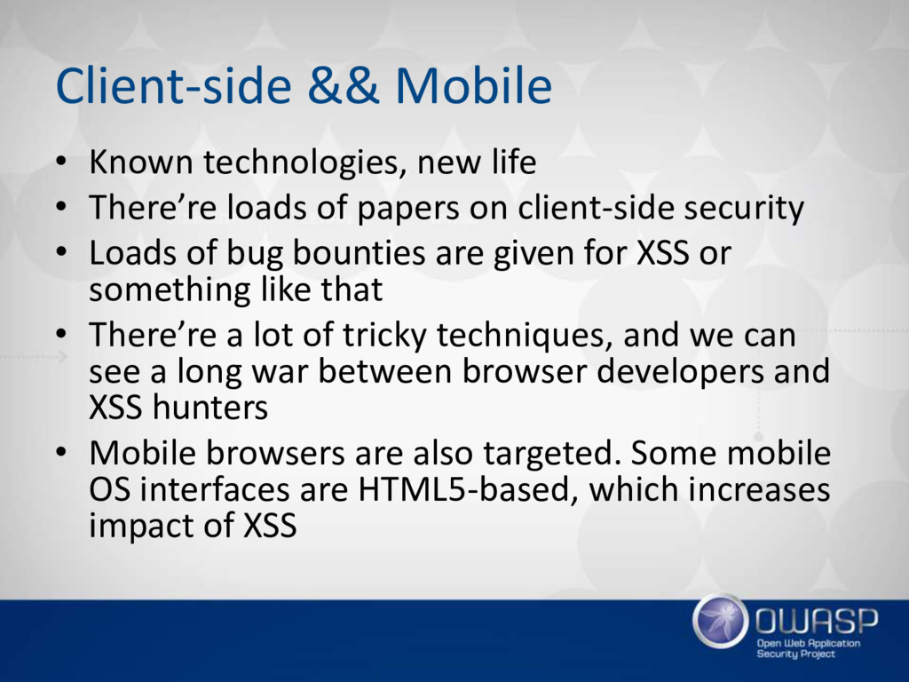 Client-side && Mobile • Known technologies, new...