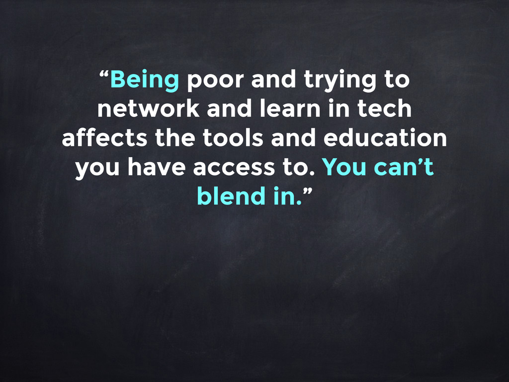 """""""Being poor and trying to network and learn in ..."""