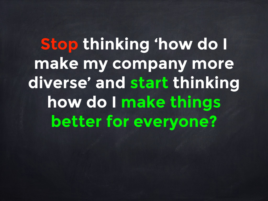 Stop thinking 'how do I make my company more di...