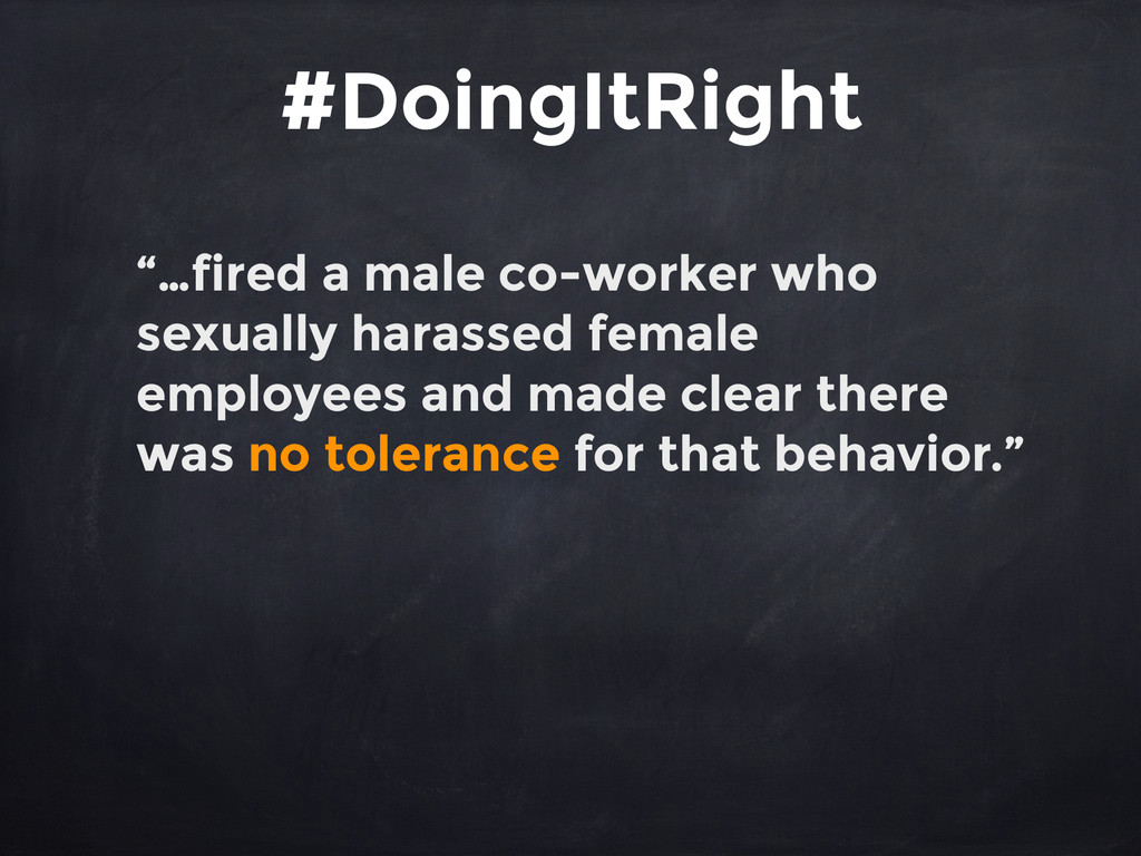 """""""…fired a male co-worker who sexually harassed ..."""