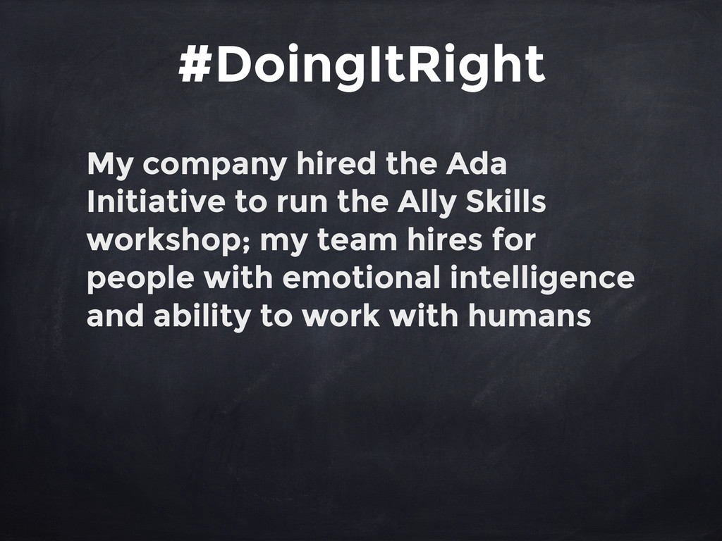 My company hired the Ada Initiative to run the ...
