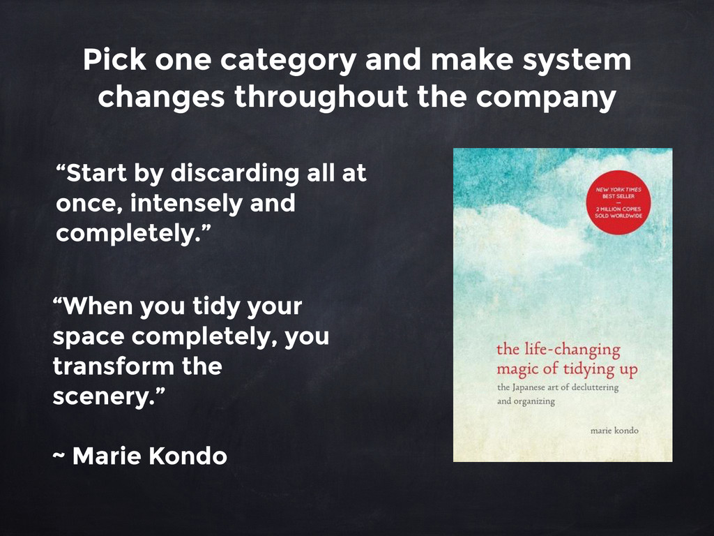 Pick one category and make system changes throu...