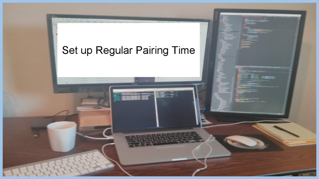 Set up Regular Pairing Time