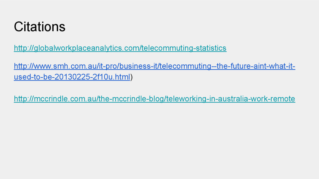 Citations http://globalworkplaceanalytics.com/t...