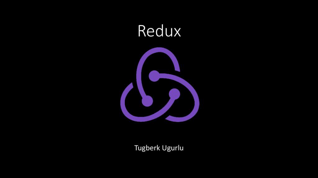 Redux Tugberk Ugurlu