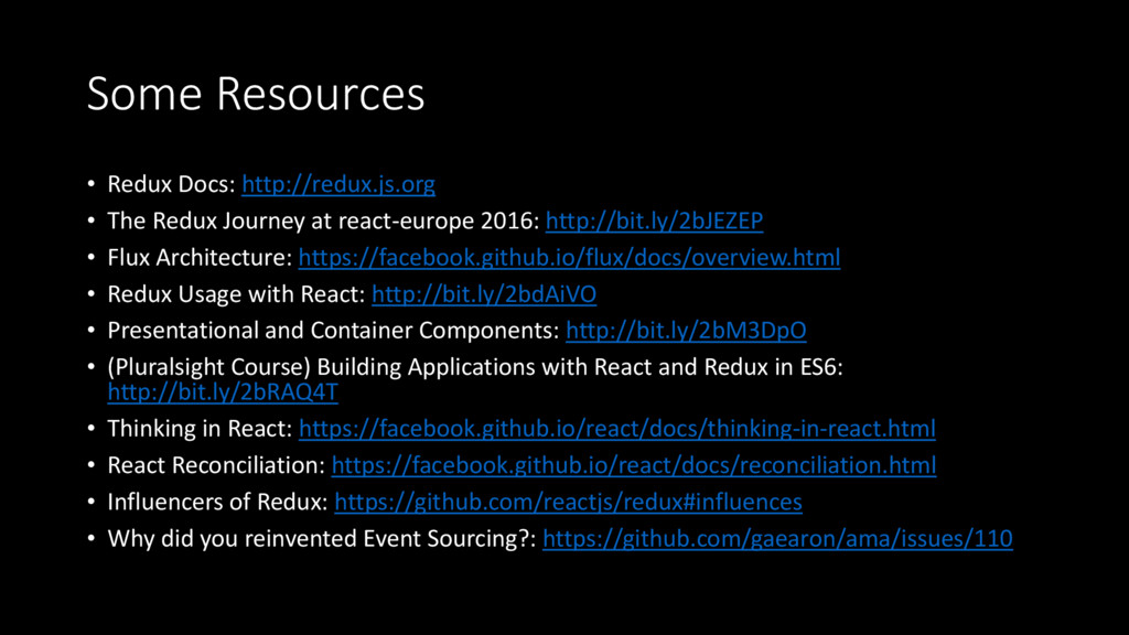 Some Resources • Redux Docs: http://redux.js.or...