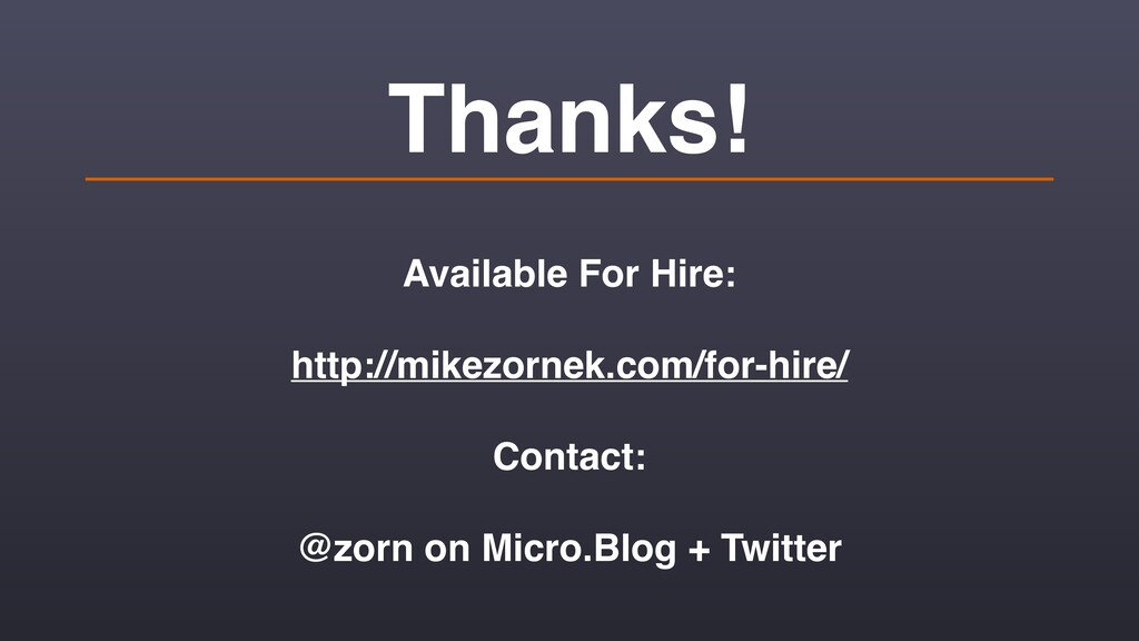 Thanks! Available For Hire: http://mikezornek.c...