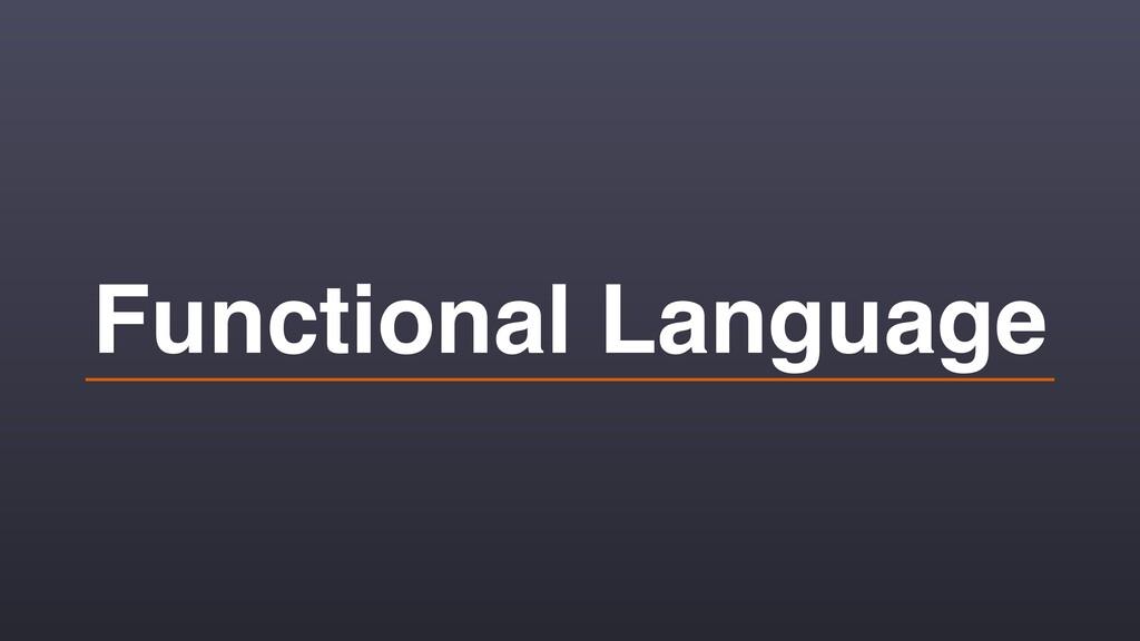 Functional Language
