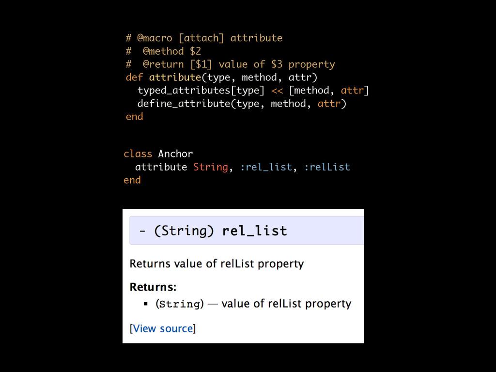 # @macro [attach] attribute # @method $2 # @r...