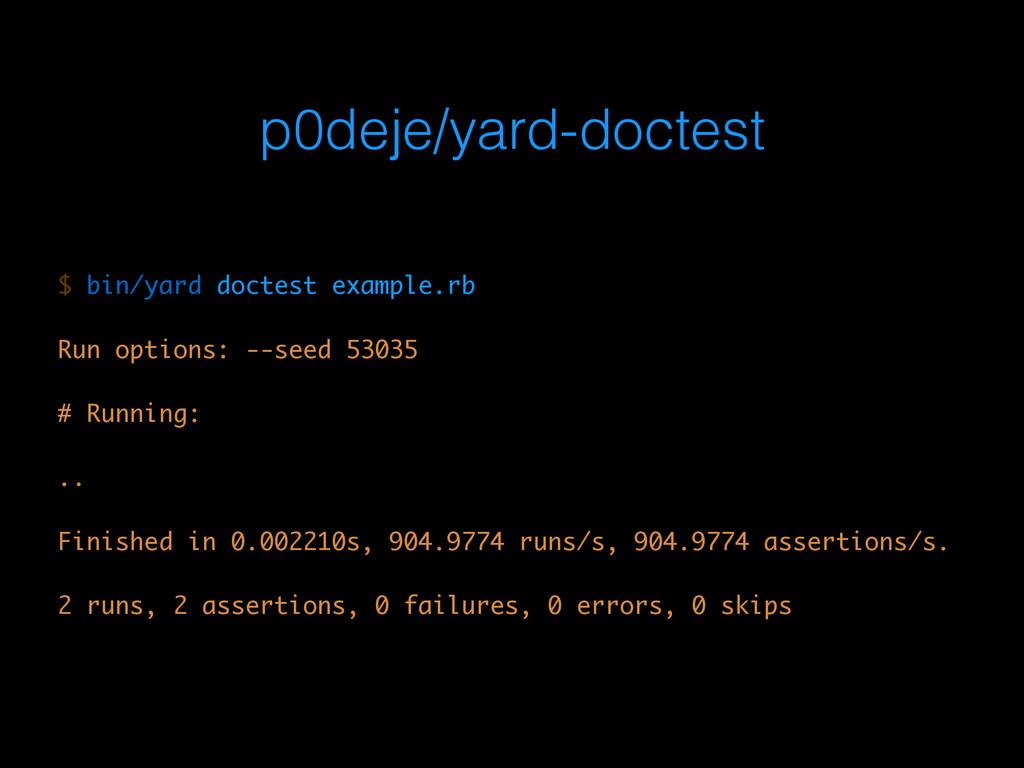 p0deje/yard-doctest $ bin/yard doctest example....