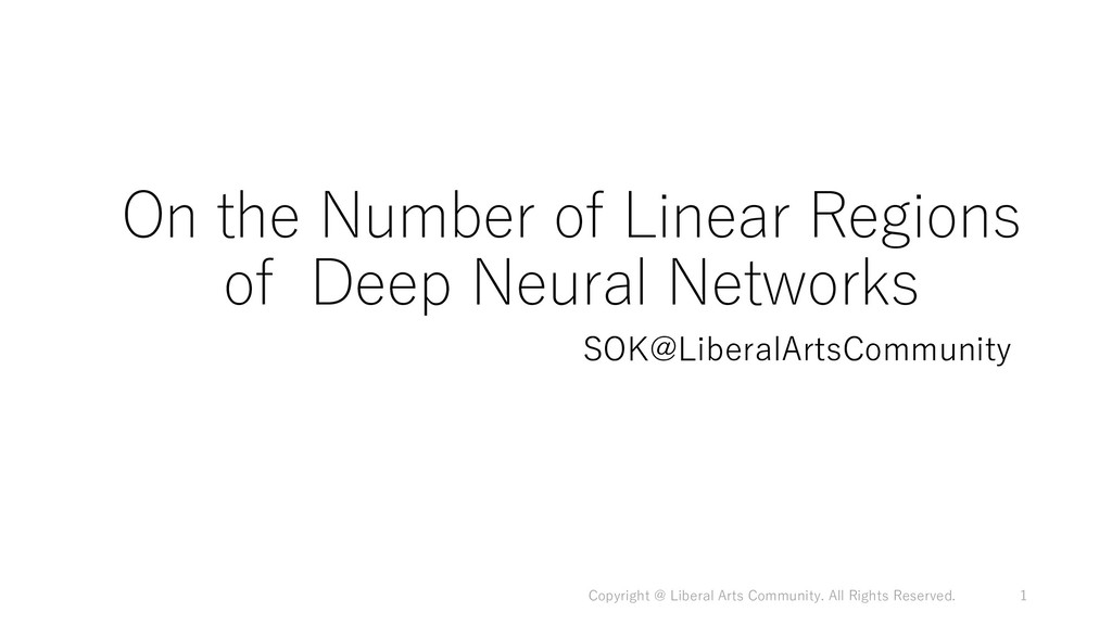 On the Number of Linear Regions of Deep Neural ...