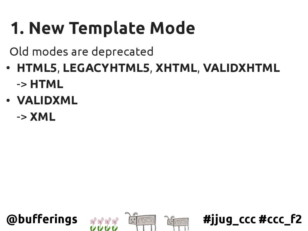 #jjug_ccc #ccc_f2 @bufferings 1. New Template M...