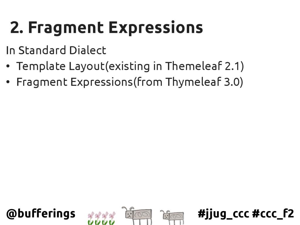 #jjug_ccc #ccc_f2 @bufferings 2. Fragment Expre...
