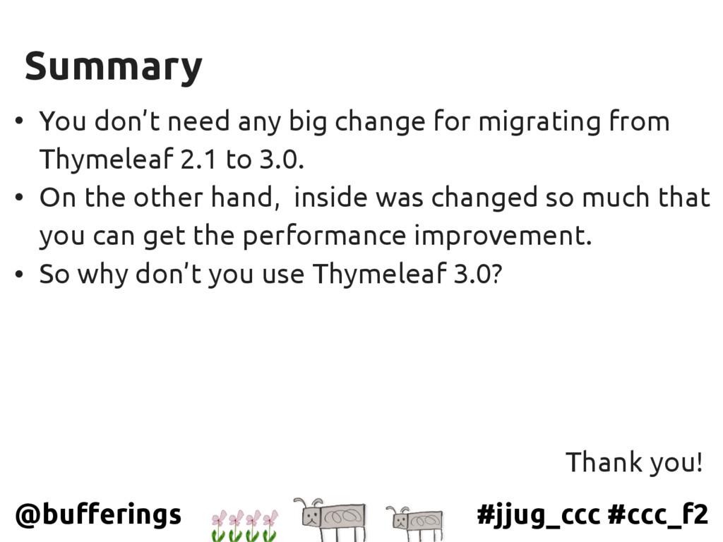 #jjug_ccc #ccc_f2 @bufferings Summary • You don...