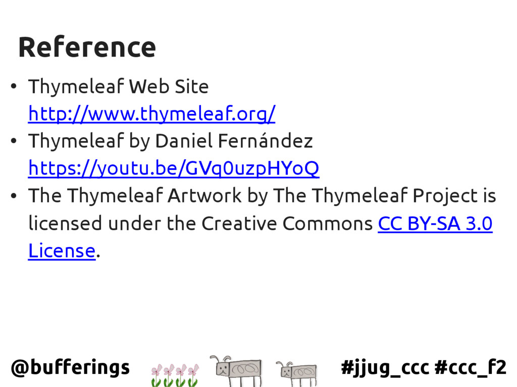#jjug_ccc #ccc_f2 @bufferings Reference • Thyme...